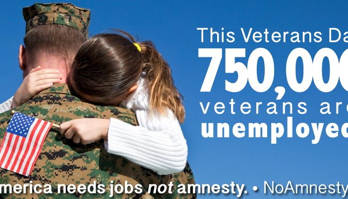 750,000 Veterans Are Unemployed. We need jobs not amnesty.