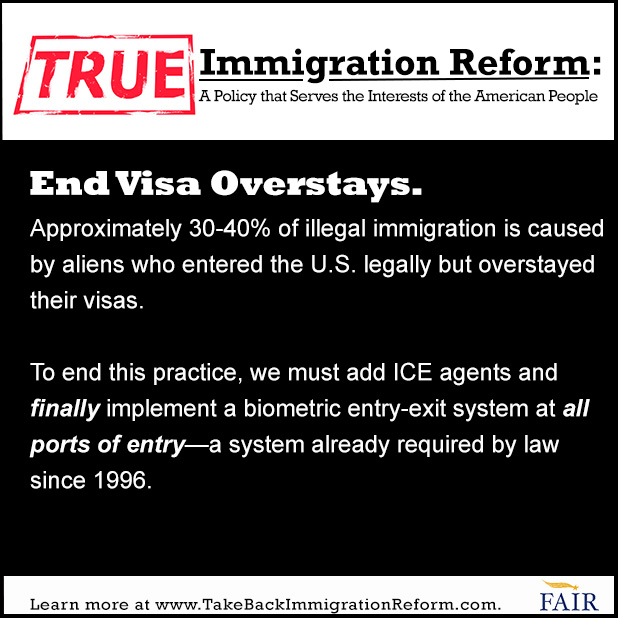 What True Immigration Reform Looks Like: End Visa Overstays