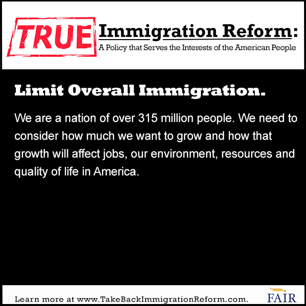 True Immigration Reform: Limit Overall Immigration